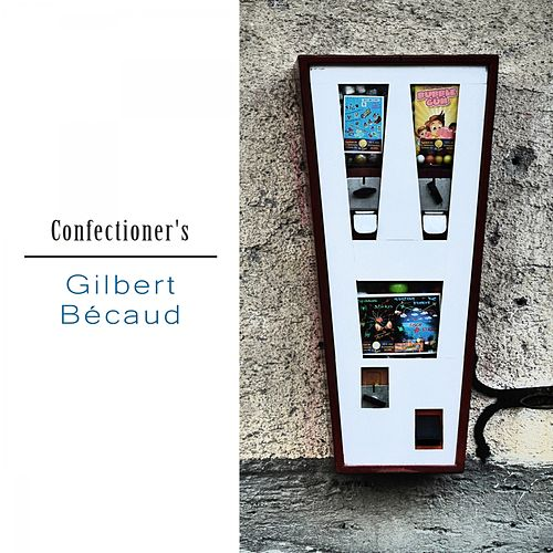 Confectioner's de Gilbert Becaud