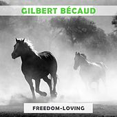 Freedom Loving von Gilbert Becaud