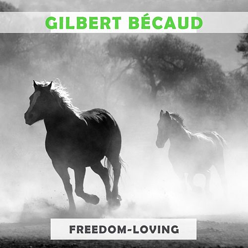 Freedom Loving de Gilbert Becaud
