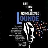 Play & Download Live From The Mountain Stage Lounge by Various Artists | Napster