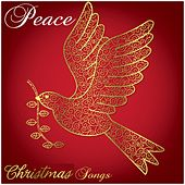 Play & Download Peace Christmas Songs by Various Artists | Napster