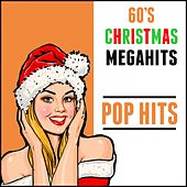 60's Christmas Megahits: Pop Hits by Various Artists