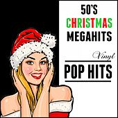 Play & Download 50's Christmas Megahits: Vinyl Pop Hits by Various Artists | Napster