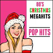80's Christmas Megahits: Pop Hits by Various Artists