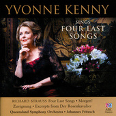 Play & Download Yvonne Kenny Sings Four Last Songs by Various Artists | Napster