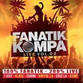 Play & Download Fanatik Kompa, Vol. 2 (100% Fanatif 200% Live) by Various Artists | Napster