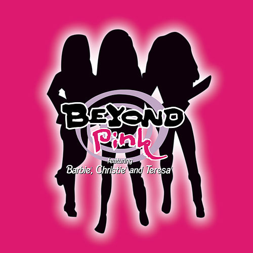 Beyond Pink by Barbie