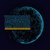 Play & Download Techhouse Expedition by Various Artists | Napster