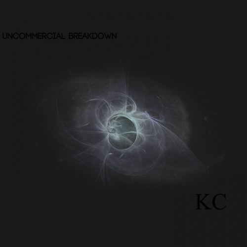 Play & Download An Uncommercial Breakdown by KC (Trance) | Napster