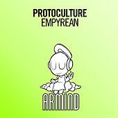 Play & Download Empyrean by Protoculture | Napster