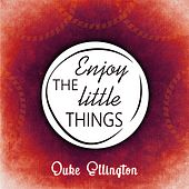 Enjoy The Little Things von Various Artists