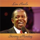 Stormy Monday (Remastered 2016) von Lou Rawls