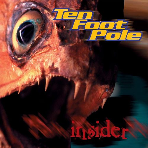Play & Download Insider by Ten Foot Pole | Napster