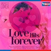 Love Hits Forever - Greatest Love Songs by Various Artists