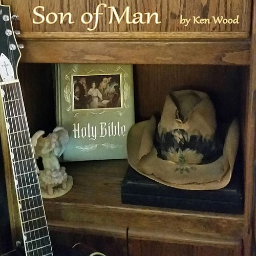 Son of Man by Ken Wood