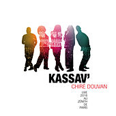 Play & Download Live au Zénith de Paris 2016 by Kassav' | Napster