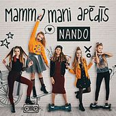 Play & Download Mamma mani apēdīs by Nando | Napster