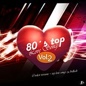 80's Top Love Songs, Vol. 2 by Various Artists