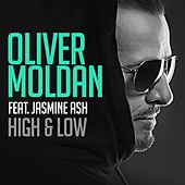 Play & Download High & Low (feat. Jasmine Ash) by Oliver Moldan | Napster