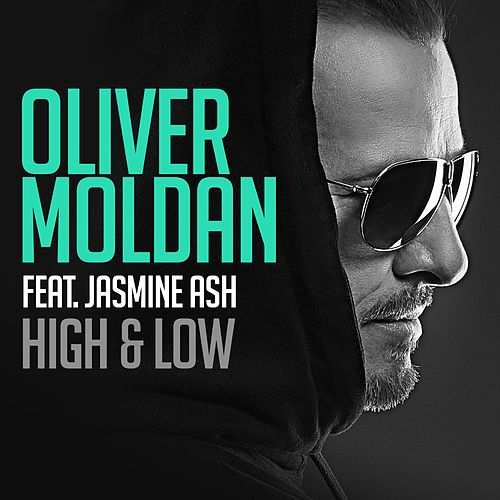 High & Low (feat. Jasmine Ash) by Oliver Moldan