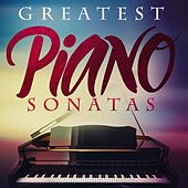 Greatest Piano Sonatas by Various Artists