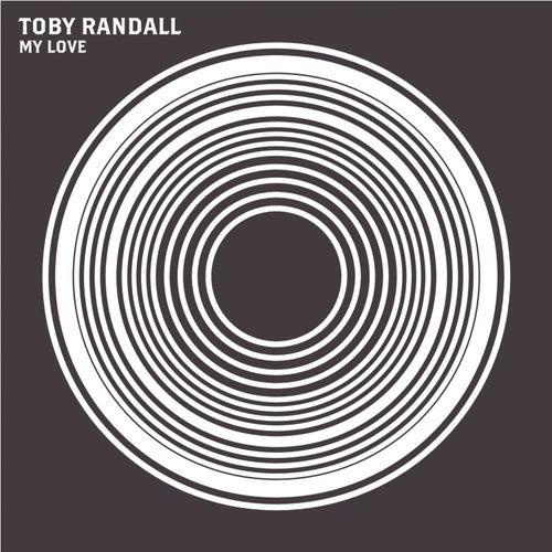 My Love de Toby Randall