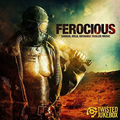 Ferocious by Twisted Jukebox