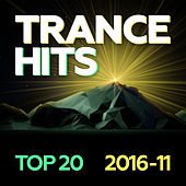 Play & Download Trance Hits Top 20 - 2016-11 by Various Artists | Napster