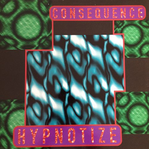 Hypnotize by Consequence