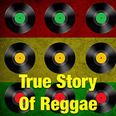 Play & Download True Story Of Reggae by Various Artists | Napster