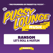 Let's Roll / Hustlin' by Ransom