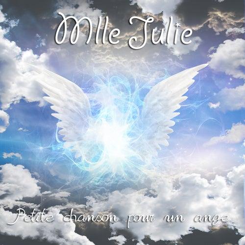 Petite chanson pour un ange by Mlle Julie