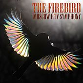 Play & Download The Firebird by Moscow RTV Symphony Orchestra | Napster