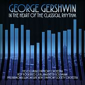 Play & Download George Gershwin In the Heart of the Classical Rhythm by Various Artists | Napster