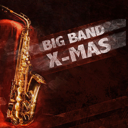 Play & Download Big Band X-mas by Various Artists | Napster