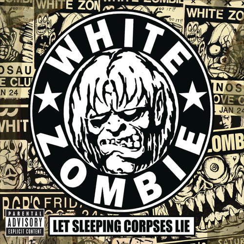 Play & Download Let Sleeping Corpses Lie by White Zombie | Napster