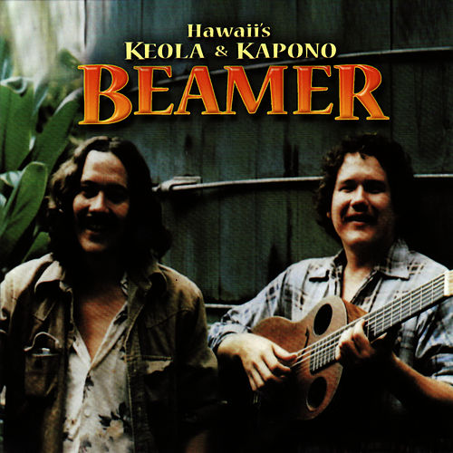 Play & Download Hawaii's Keola & Kapono Beamer by Keola Beamer | Napster
