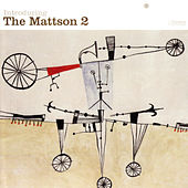 Introducing The Mattson 2 by The Mattson 2