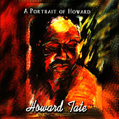 Play & Download A Portrait of Howard by Howard Tate | Napster