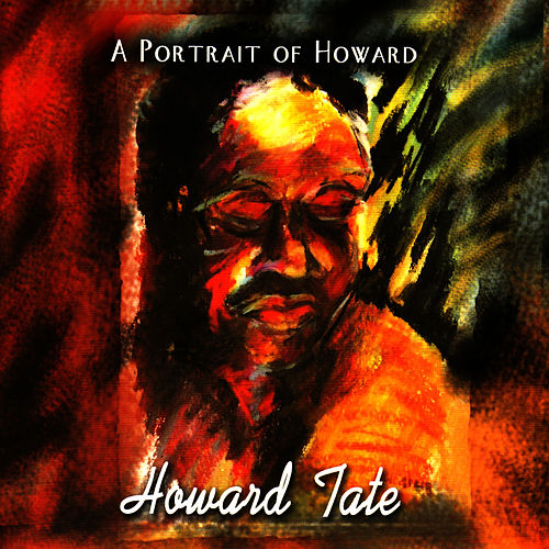 A Portrait of Howard by Howard Tate