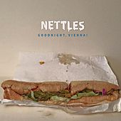 Play & Download Goodnight, Vienna! by The Nettles | Napster