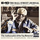 Play & Download The Ball Street Journal by E-40 | Napster