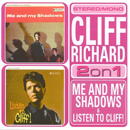 Play & Download Me And My Shadows/Listen To Cliff by Cliff Richard | Napster