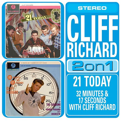 Play & Download 21 Today/32 Minutes And 17 Seconds With Cliff Richard by Various Artists | Napster
