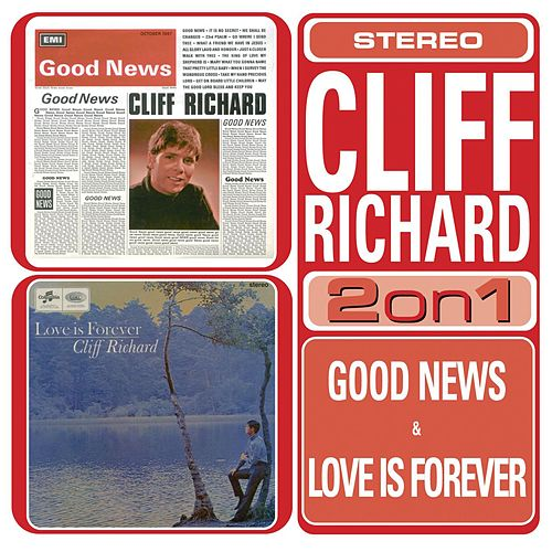 Play & Download Love Is Forever/Good News by Cliff Richard | Napster