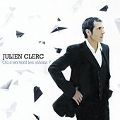 Play & Download Où S'en Vont Les Avions by Julien Clerc | Napster
