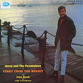 Ferry Cross The Mersey (Mono And Stereo Version) by Various Artists