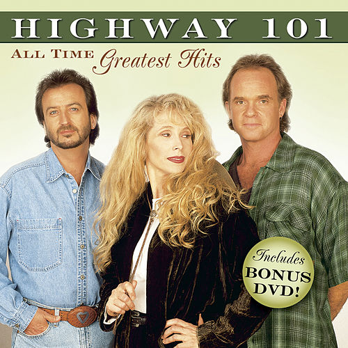 Play & Download 10 All Time Greatest Hits by Highway 101 | Napster