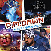 Most Requested by P.M. Dawn