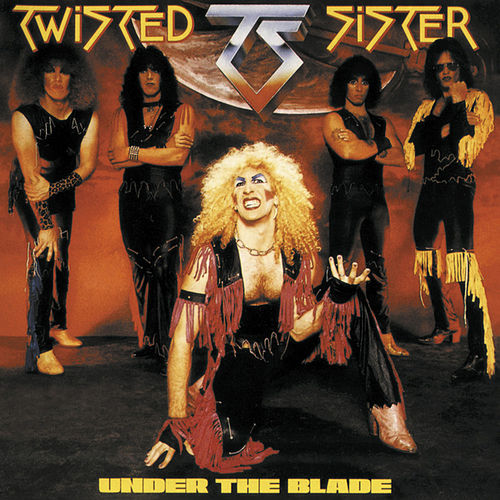 Play & Download Under the Blade by Twisted Sister | Napster